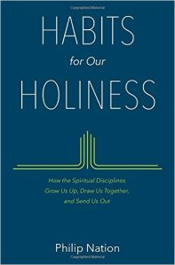 Habits for Holiness